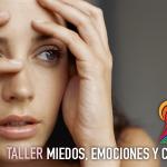 Taller MIEDO, EMOCION Y CAOS